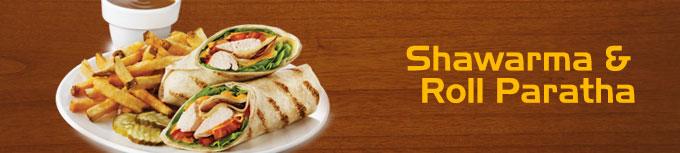 Tapas Shawarma & Roll Paratha