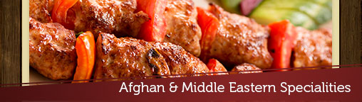 Afghan & Middle Eastern Specialities
