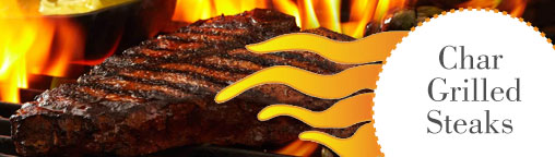 Char - Grilled Steaks