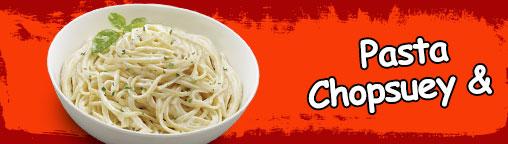 Pasta & Chopsuey