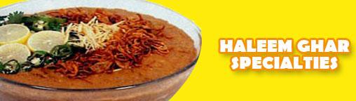 Haleem Ghar Specialties