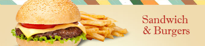 Sandwich & Burgers