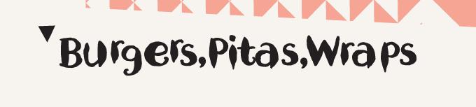 Burgers, Pita, Wraps